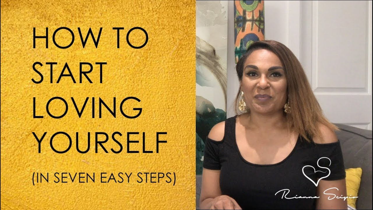 How To Start Loving Yourself (In 7 Easy Steps)
